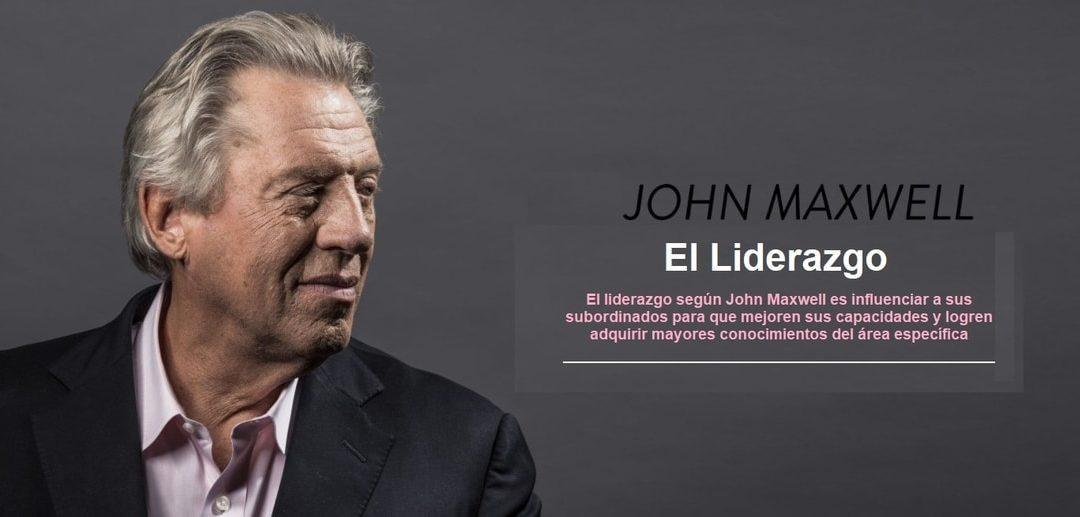 ¿Qué es El liderazgo según John Maxwell?
